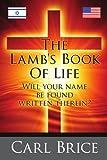 The Lamb's Book of Life, Carl Brice, 1434374971
