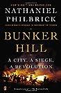 Bunker Hill: A City, A Siege, A Rev...