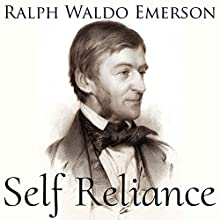 Self Reliance Audiobook by Ralph Waldo Emerson Narrated by Austin Vanfleet