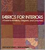 Fabrics for Interiors: A Guide for Architects, Designers, and Consumers, Jack Lenor Larsen, Jeanne Weeks, 0442246846