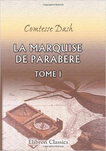 Read La marquise de Parabère: Tome 1 pdf epub