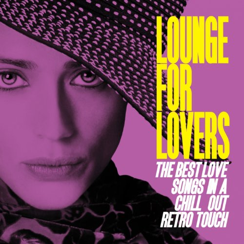 Lounge for Lovers (The Best Lo...
