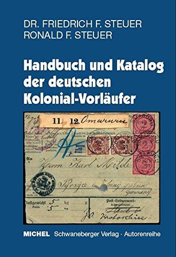 Handbuch und Katalog der deutschen Kolonial - Vorläufer