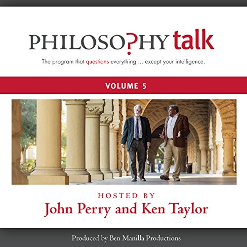 Philosophy Talk, Vol. 5