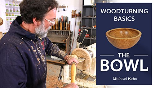 Woodturning Basics: The Bowl