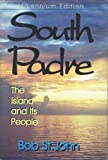 img - for South Padre: The Island and Its People book / textbook / text book