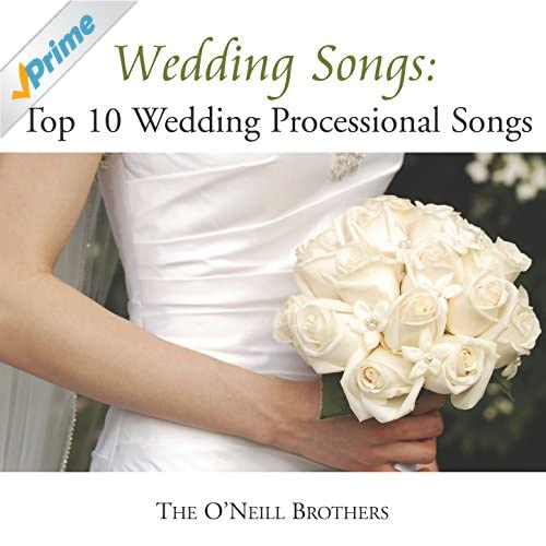 Amazon.com: Wedding Songs: Top 10 Wedding Processional