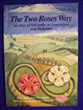 img - for The Two Roses Way book / textbook / text book