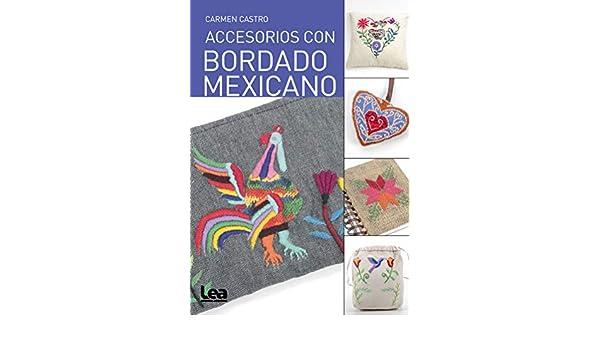 Accesorios con bordado mexicano (Manos maravillosas ...