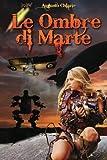 Le Ombre Di Marte, Augusto Chiarle, 1479140619