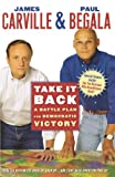 Take It Back, James Carville and Paul Begala, 0743277538