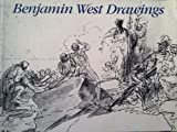 Benjamin West Drawings from the Historical Society of Pennsylvania, (Exhibition Catalogue), Randy Ploog, 0911209360