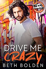 Drive Me Crazy: A Falling for the Boss Gay…