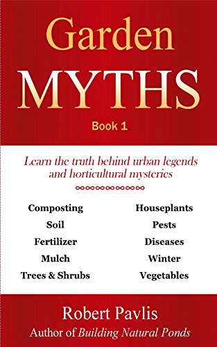 Garden Myths: Book 1 by [Pavlis, Robert]