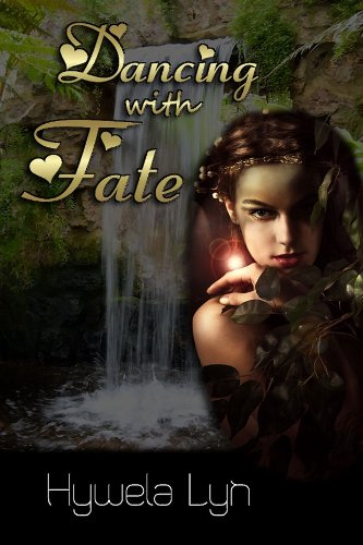 Book: DANCING WITH FATE (Song Of The Muses) by Hywela Lyn