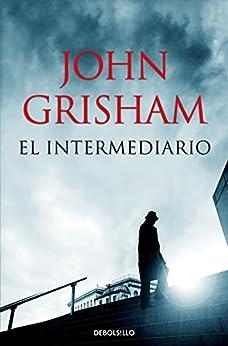 El intermediario (Spanish Edition) - Kindle edition by