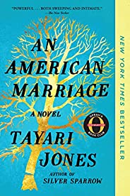 An American Marriage (Oprah's Book Club): A N
