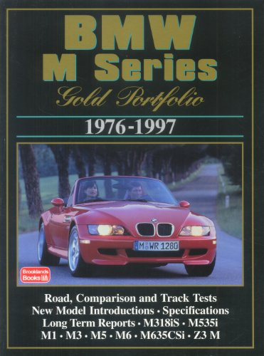 BMW M Series: Gold Portfolio 1976-1997 (Portfolio Series Gold)