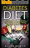 Diabetes Diet  Healthy Nutritious Diabetes Recipes to Control & Reverse Type 1 & 2 Diabetes (Diabetes, Diabetic Diet, Healthy Eating, Cookbook)