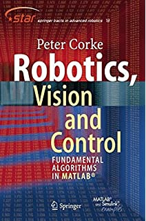 Modelling and control of robot manipulators advanced textbooks in robotics vision and control fundamental algorithms in matlab springer tracts in advanced robotics fandeluxe Gallery