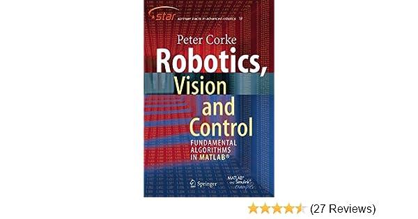 Robotics, Vision and Control: Fundamental Algorithms in