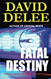 img - for Fatal Destiny: A Grace deHaviland Bounty Hunter Novel (Volume 1) book / textbook / text book