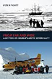 From Far and Wide: A History of Canada's Arctic