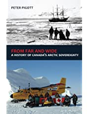 From Far and Wide: A History of Canada's Arctic Sovereignty