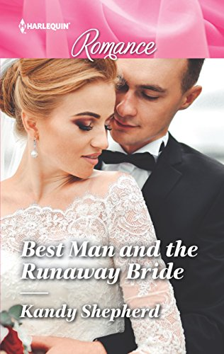 Best Man and the Runaway Bride by Kandy Shepherd