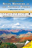 Seven Wonders Of The Natural World: A Myreportlinks.com Book (SEVEN WONDERS OF THE WORLD)