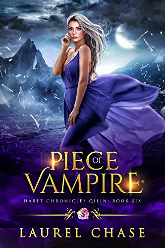 Piece of Vampire: A Fantasy Romance (Haret Chronicles: Qilin Book - Witch Vampire