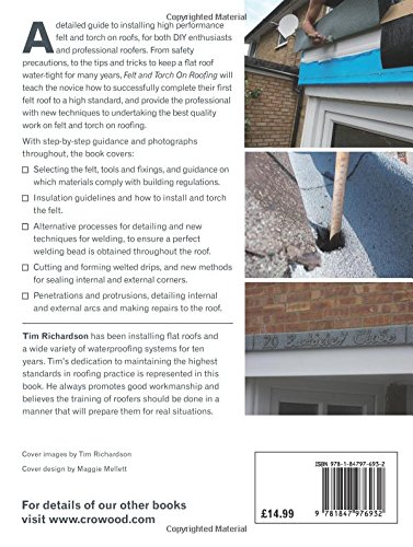 Felt And Torch On Roofing: A Practical Guide: Tim Richardson:  9781847976932: Amazon.com: Books