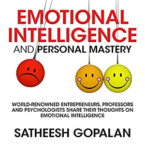 Emotional Intelligence and Personal Mastery Hörbuch