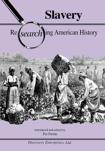 Slavery (Researching American History) (Researching Race)