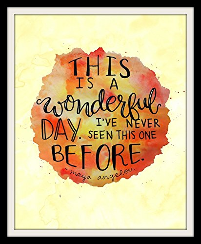 Posters & Prints Maya Angelou Quotes Wall Art This Wonderful Day ...
