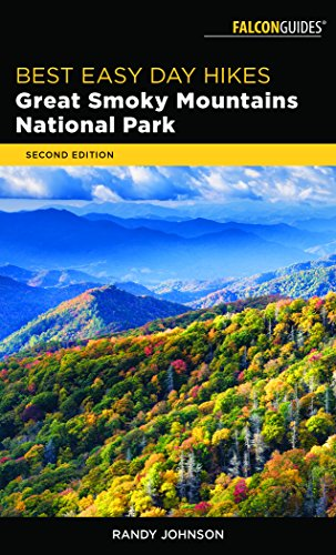 Best Easy Day Hikes Great Smoky Mountains National Park (Best Easy Day Hikes Series) (Best Hikes In Smoky Mountain National Park)