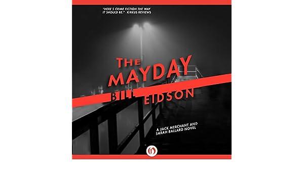 Amazon com: The Mayday (Audible Audio Edition): Bill Eidson