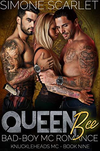 Queen Bee: A Bad-Boy Military MC Romance (The Knuckleheads MC Book 9)