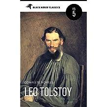 Leo Tolstoy: The Classics Collection [Classics Authors Vol: 5] (Black Horse Classics)