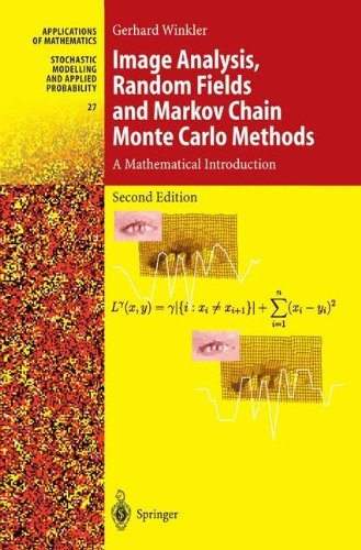 Download Image Analysis, Random Fields and Markov Chain Monte Carlo Methods: A Mathematical Introduction (Stochastic Modelling and Applied Probability) Pdf