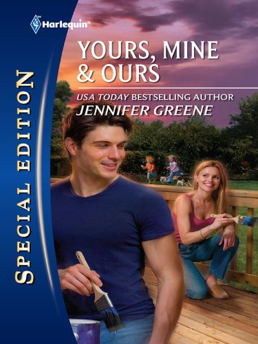 Yours Mine Ours Harlequin Special Edition Kindle Edition By