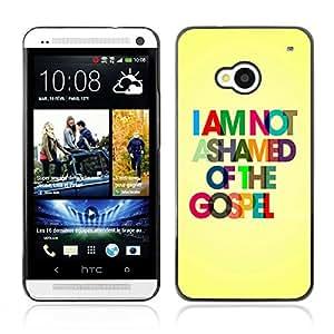 Qstar Arte & diseño plástico duro Fundas Cover Cubre Hard Case Cover para HTC One M7 (I AM NOT ASHAMED OF GOSPEL)