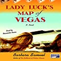Lady Luck's Map of Vegas Audiobook by Barbara Samuel Narrated by Bernadette Dunne