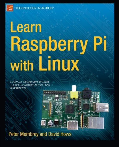 Learn Raspberry Pi with Linux Front Cover