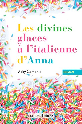 Divina Creme - Les divines glaces italiennes d'Anna (French Edition)