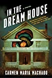 Image of In the Dream House: A Memoir