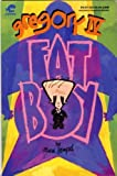 img - for Gregory IV: Fat Boy book / textbook / text book