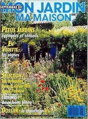 Anglais téléchargement mp3 de livres audio MON JARDIN MA MAISON N? 363 du 01-09-1989 PETITS JARDINS - LES VIGNES - LES ARBUSTES BEAUX DEUX FOIS DANS L'ANNEE - CUISINES - 2 BONS PLANS - LE CHAUFFAG PDF FB2 iBook B004EJNHTY