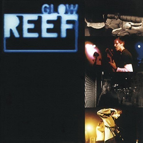 REEF - GLOW (HOL)