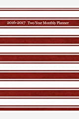 2 Year Monthly Planner - 2016 & 2017: Two Year Monthly Planner - Organize your life in style! Day Planner-Organizer-Project Planner-Budget Paperback
